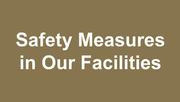 Safety-Measures-in-Our-Facilities