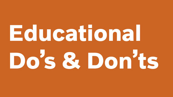Educational List of Do's and Don'ts
