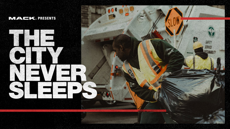 Mack's RoadLife Highlights Truck Drivers in the 'The City Never Sleeps'